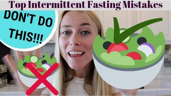 top intermittent fasting mistakes